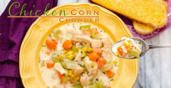 Easy Chicken Corn Chowder Recipe