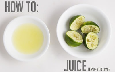 How To: Juice Lemons or Limes