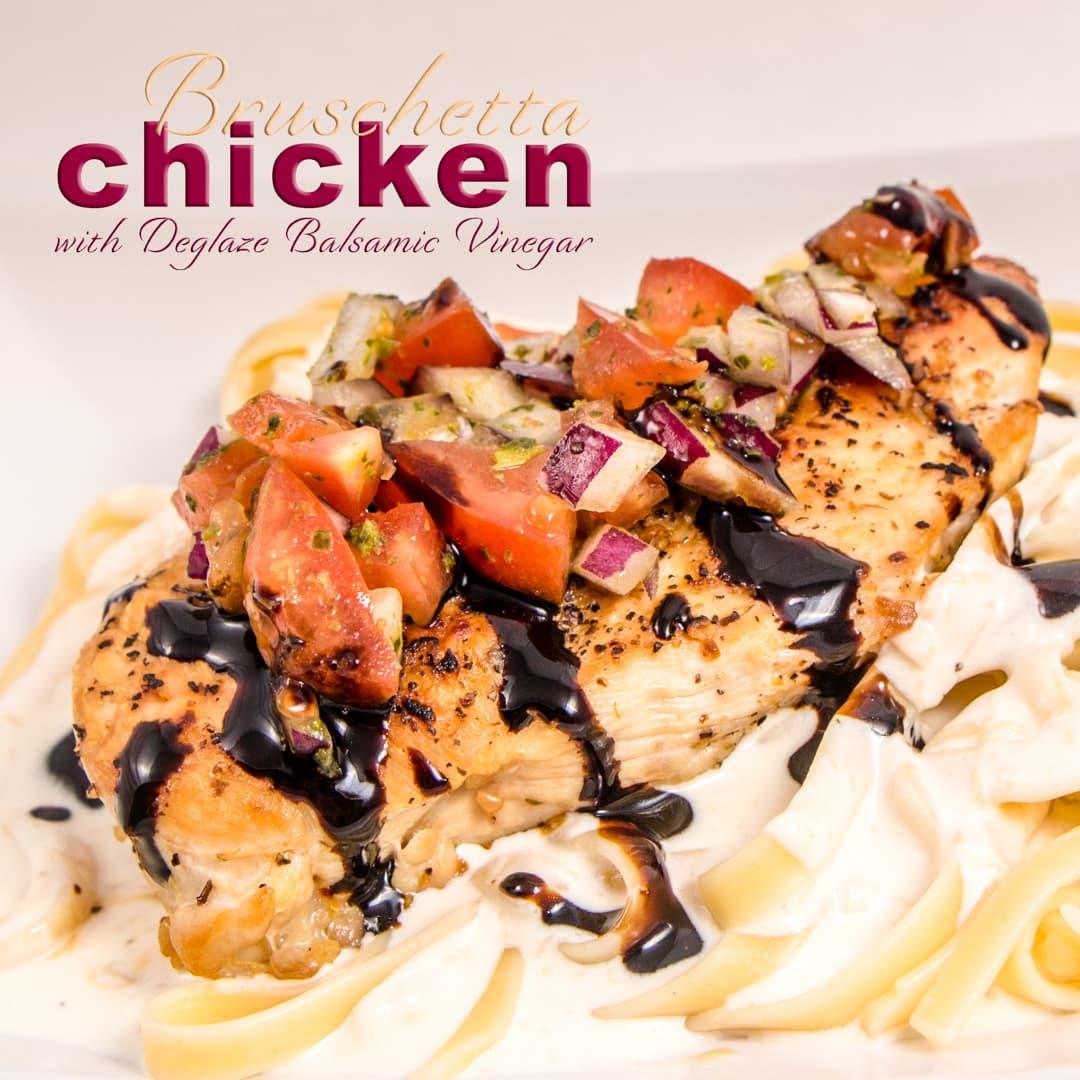 Bruschetta Chicken With Deglaze Balsamic Vinegar Devour Dinner