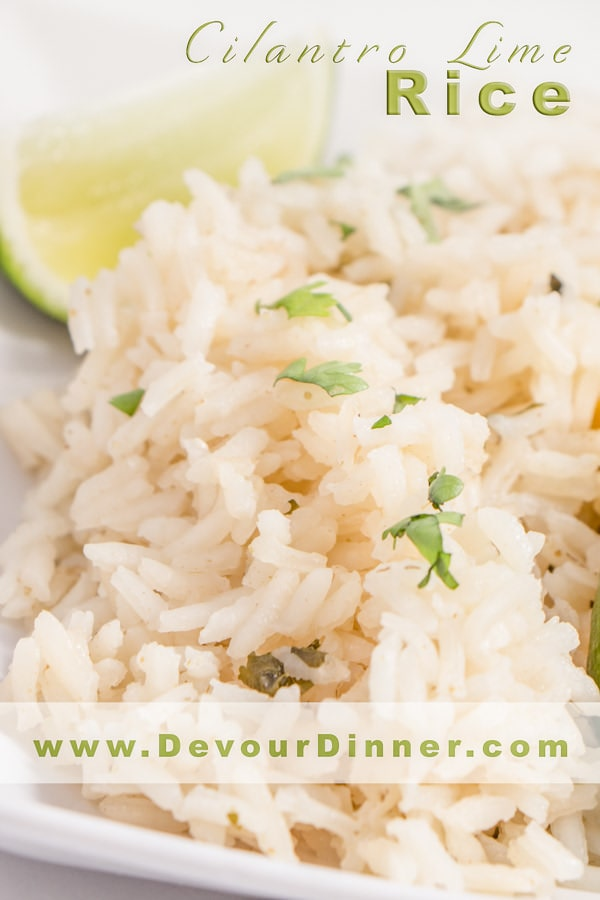 Cilantro Lime Rice will compliment any meal with it's savory flavor and hint of lime. #Delicious #Yummy #Recipe #Recipes #Food #foodie #Devourdinner #Foodblogger #Buzzfeast via @devourdinner