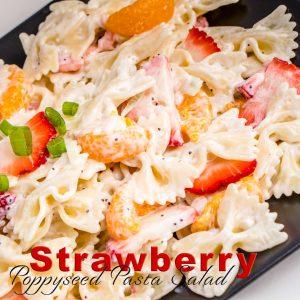 Strawberry Poppyseed Pasta Salad