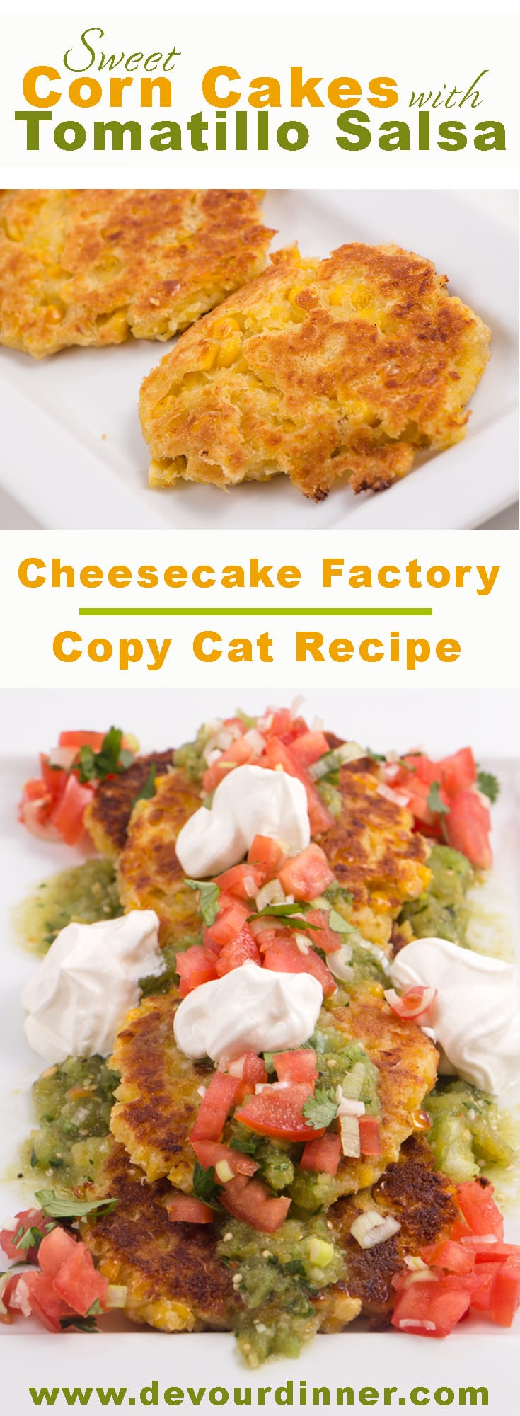 Delicious and yummy full of flavor in these Sweet Corn Cakes, a copycat recipe from Cheesecake Factory. Serve with any Mexican recipe. Best as an appetizer or side dish. Yummy sweet flavor, sweet corn cakes. #devourdinner #recipes #recipe #food #Foodie #Foodblogger #easyrecipes #appetizer #Sidedish #dessert #yummy #cheesecakefactory #Copycatrecipe #cheesecakefactorycopycatrecipe #Mexican #Mexicanrecipe