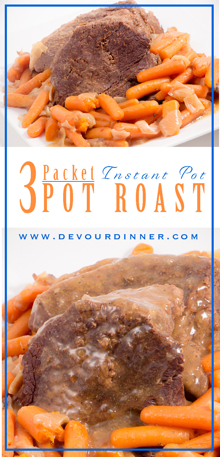 Delicious Pot Roast just like Mom makes! So easy with 3 seasoning packets. Instant Pot and Crock Pot Recipe everyone can do. My family ate this up and loved it. 3 Packet Pot Roast was delicious. #devourdinner #recipes #recipe #food #Foodie #Foodblogger #easyrecipes #dinner #appetizer #Sidedish #yummy #dinner #maincourse #Potroast #InstantPot #Crockpot #buzzfeast