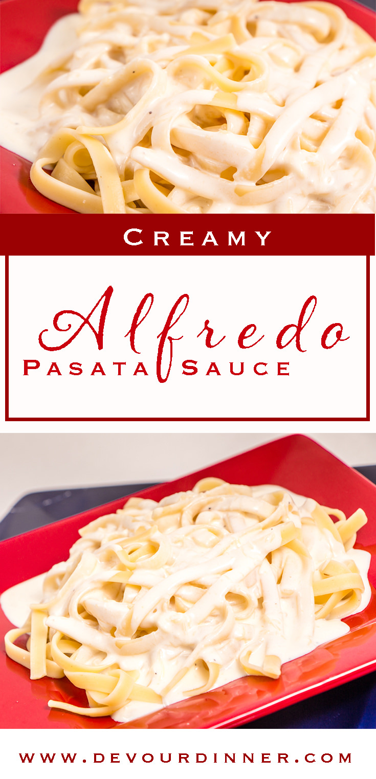 Fresh is Best! Creamy Delicious Alfredo Sauce is wonderful. You will never buy a jar again. Kid Approved! #Delicious #Yummy #Recipe #Recipes #Food #foodie #Devourdinner #Foodblogger #Buzzfeast #alfredo #alfredosauce #pasta #italianfood #italian #pastasauce #whitesauce #fresh #homemade #alfredopasta