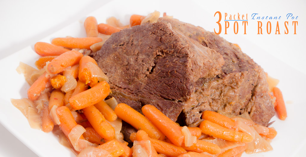 3 Packet Pot Roast Instant Pot Devour Dinner