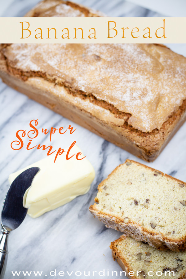 Banana Bread Recipe with Butter