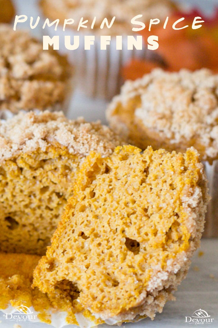 The smell of Pumpkin Spice is just a flavor of fall. From Pumpkin Pies, Pumpkin Bread to of course Pumpkin Muffins, the cooler temperatures and turning of the leaves is wrapped so perfectly with cinnamon, nutmeg, ginger, and cloves. If you are a fan of pumpkin in the least then this is your season! #PumpkinSpice #pumpkinSpiceMuffins #pumpkinMuffins #BreadRecipe #dessert #DessertRecipe #easyDessert #EasyRecipe #recipe #recipes #DevourDinner #FallDessert #FallSnack #easyPrep #InMyKitchen