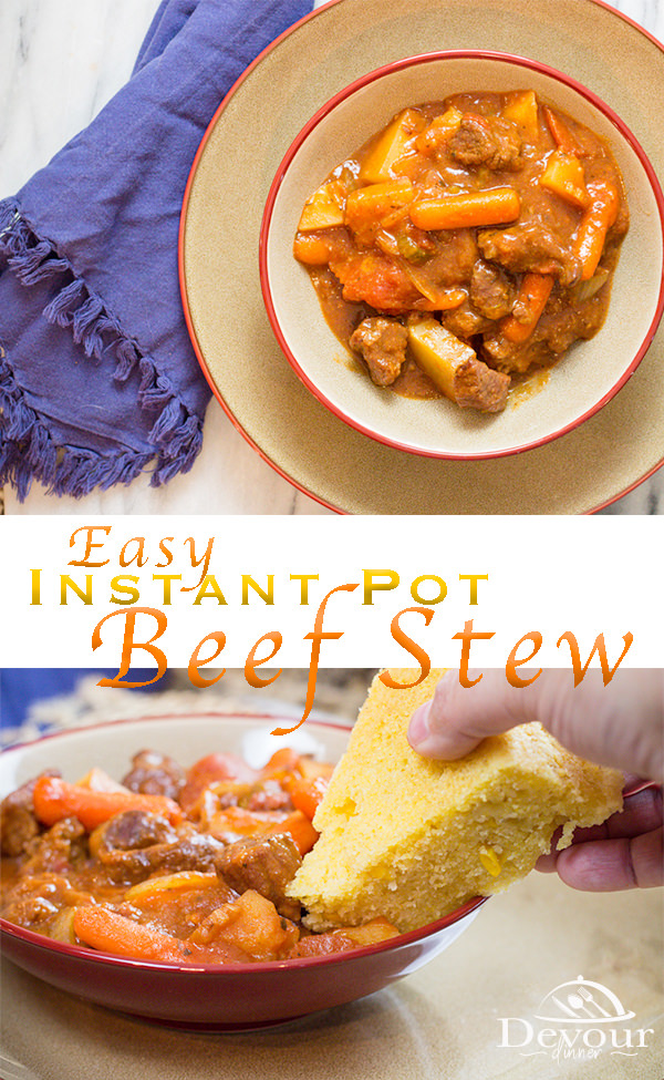 I've been making this recipe for more than 2 decades and I just adore Beef Stew. I've adapted it to the Instant Pot and it's even easier than before. Make this thick rich stew in about an hour(ish) and it's perfect. #devourdinner #stew #easystew #beefstew #instantpot #instantpotrecipe #dinner #dinnerrecipe #easydinner #easydinnerrecipe #cornbread #sidedish #yummy #easyprep #inmytummy #beefstewrecipe #easybeefstew #instagood #pressurecooker #pressurecookerrecipe #recipe #recipes #food #foodie