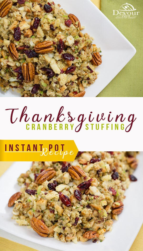 Stuffing Recipe made quick and easy in the Instant Pot in only 1 minute.  Doctor up Stove Top Stuffing with these quick and easy add ins to make mouthwatering Stuffing for Thanksgiving.  #ThanksgivingStuffing #stuffiingrecipe #stuffingrecipeasy #instantpot #instantpotrecipe #Devourdinner #Easy Stuffing Recipe #Stuffing Recipe