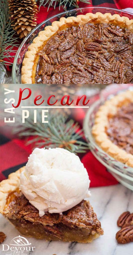 Pecan Pie, made easy. Perfect pie for the holidays, pi day, or any time for dessert. #pecanpie #easypecanpie #pie #thanksgivingpie #devourdinner #easyrecipe #dessert #dessertpie #icecream #yum #recipe #easydessert #yum