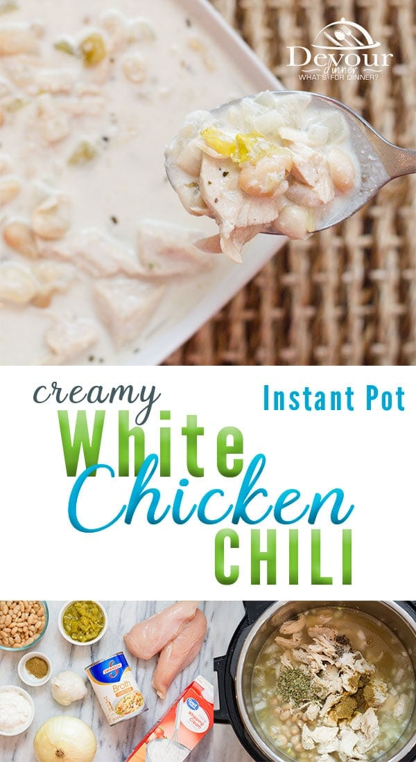 White Chicken Chili, creamy with a hint of heat served with a baguette. A perfect family dinner, pot luck dish taken to the office or any time of year meal. Full of flavor in this easy to make Chicken Chili. Recipe adapted from a crock pot recipe for Instant Pot Pressure Cooking. #dinner #easydinner #dinnerrecipe #whitechickenchili #whitechickenchilirecipe #chickenrecipe #easychickenrecipe #easydinnerrecipe #devourdinner #InstantPot #instantpotrecipe #Pressurecooker #pressurecookerrecipe