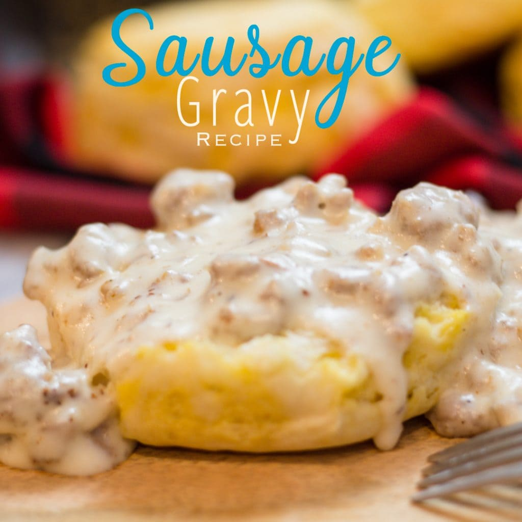 Sausage Gravy Recipe with Biscuits