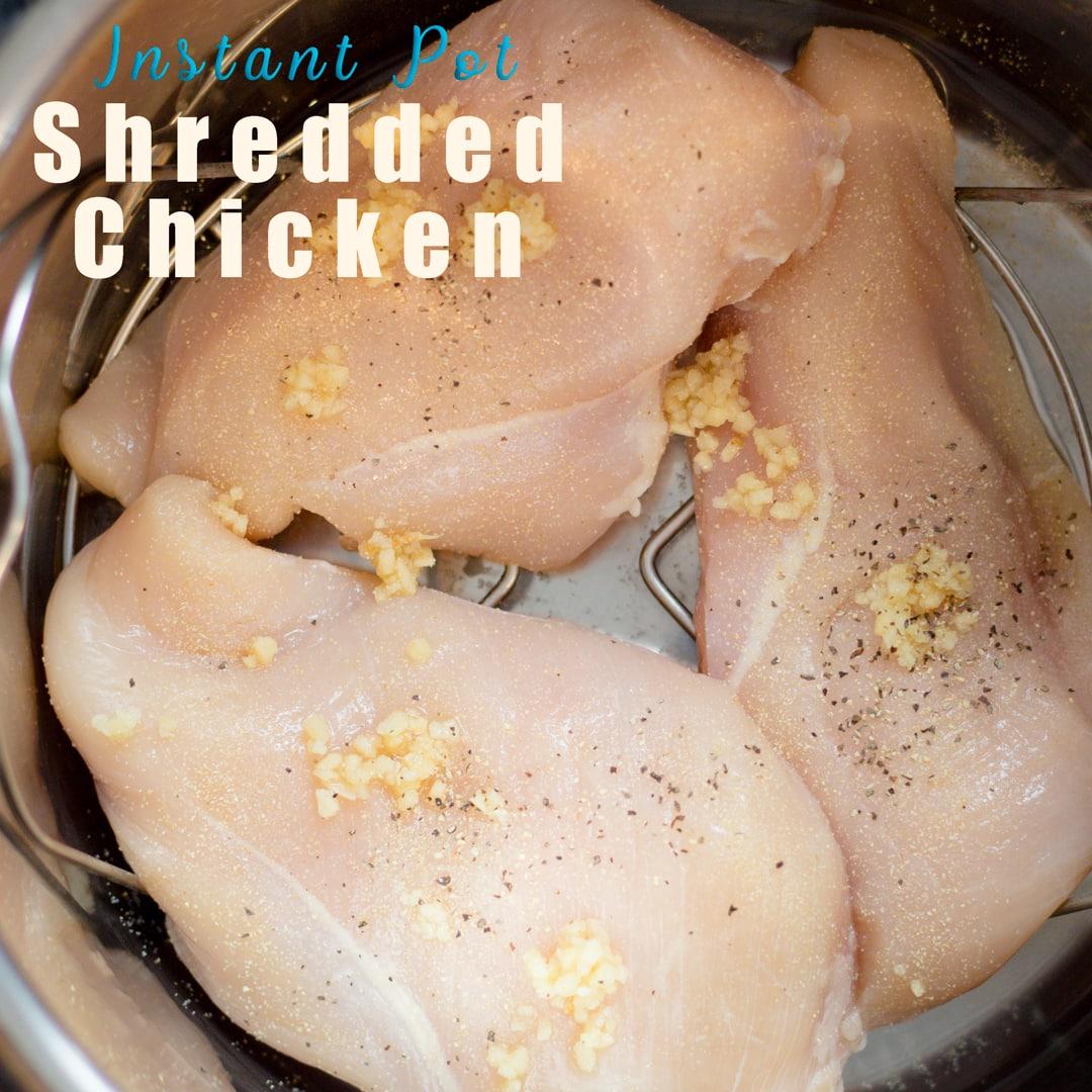 How to make Instant Pot Shredded Chicken