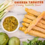 Chicken Taquitos with Tomatillo Salsa