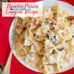Bowtie Pasta Disney Copycat Recipe