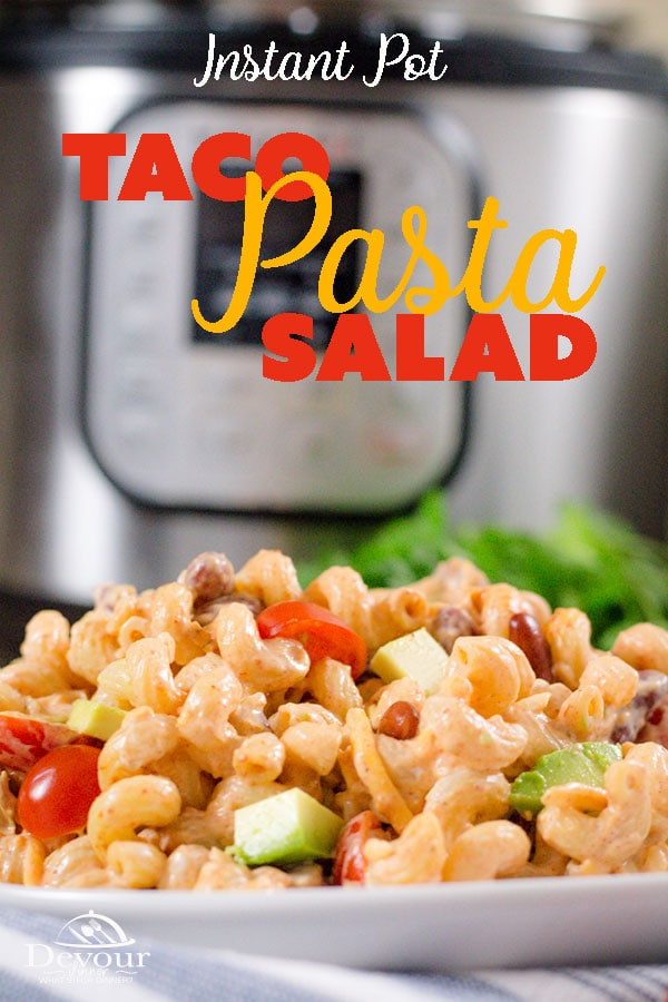 On the lookout for the Perfect Pot Luck Salad? I've got you covered with this Taco Pasta Salad. This Pasta Salad has a creamy zesty sauce over pasta with your favorite Taco add ins like Tomatoes, Onions, Olives, Avocado, and of course Cheese! #devourdinner #Pasta #pastasalad #sidedish #easysidedish #summersalad #potlucksalad #easyrecipe #easysalad #food #foodie #recipe #recipes #yum #yummy #inmykitchen #instantpot #instantpotrecipe #pressurecooker #tacotuesday #Taco #chicken #pasta
