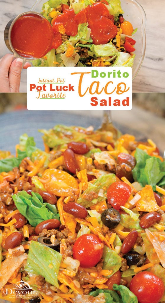 Your family will love this tossed Dorito Taco Salad Recipe loaded with so many yummy flavors.  A Neighborhood Winning Recipe and crowd pleaser!  Perfect for Pot Lucks at your next BBQ or just a summer meal when you don't want to heat up the house.  Easy to make direction for the Instant Pot or Stove Top.  #devourdinner #instantpot #instantpotrecipe #Tacosalad #doritotacosalad #doritotacosaladrecipe #yum #yummy #recipe #recipes #easydinner #potluck #bbq #summersalad #hamburger #taco #tacotuesday