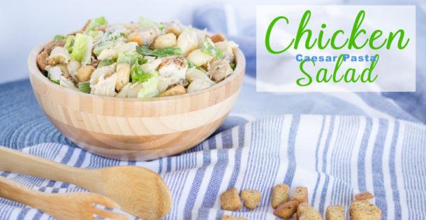 Creamy Chicken Caesar Pasta Salad