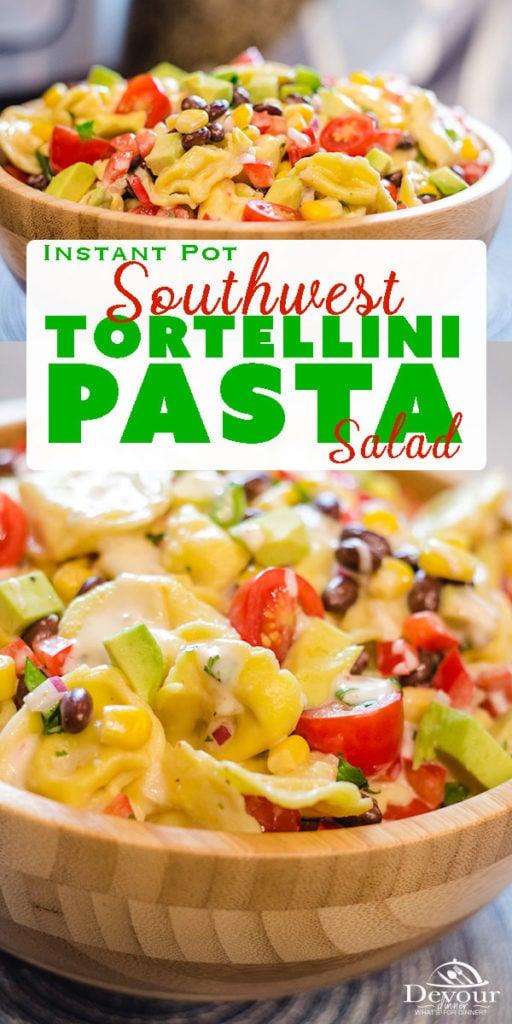 Instant Pot Southwest Tortellini Pasta Salad