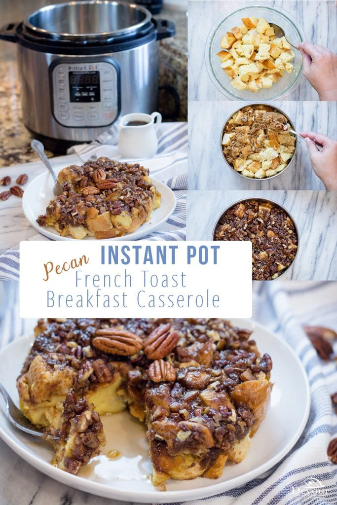 Instant Pot Breakfast French Toast Casserole