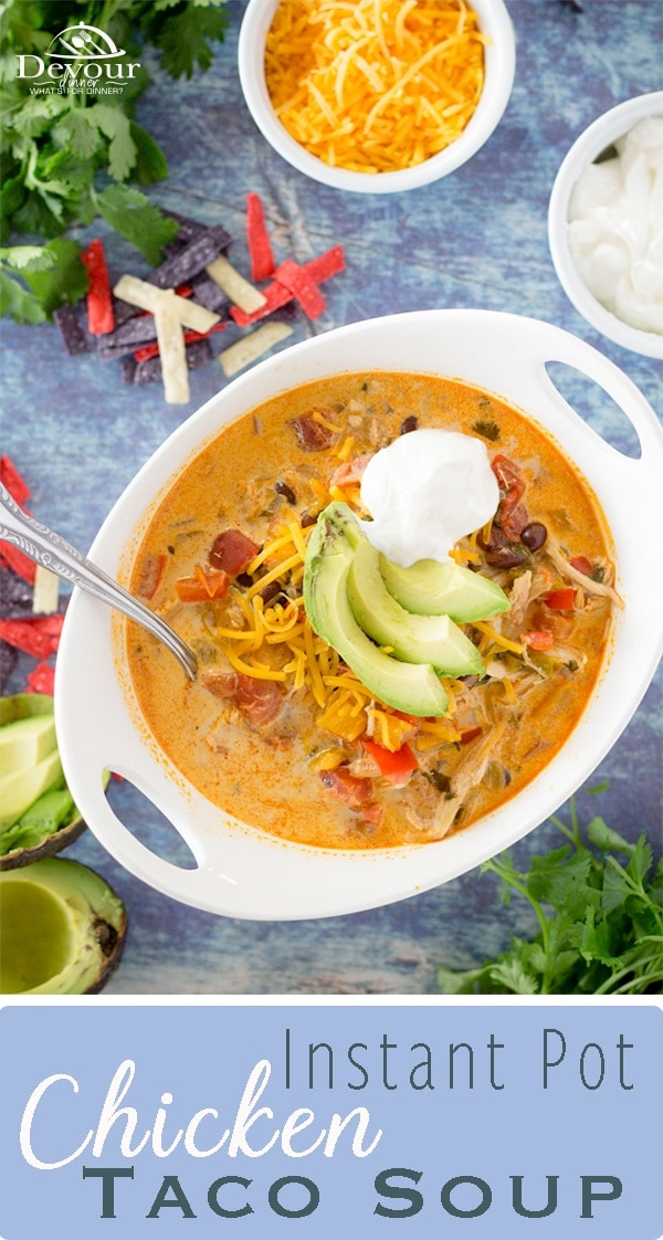 Chicken taco soup is a great way to warm up on a cold night or to fight off a cold when you get that first sign of congestion. With a soup that can warm you up and fight off a cold, it's got to be pretty magical, right? #devourdinner #easyrecipe #easysoup #souprecipe #dinner #dinnerrecipe #Yum #yummy #recipe #recipes #food #foodie #recipeoftheday #instantpot #instantpotsoup #souprecipe #tacosoup #chicken #chickentacosoup #pressurecooking #vegetables #whatsfordinner