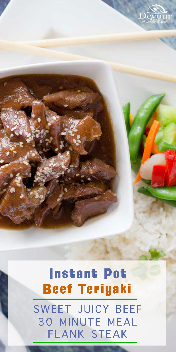 Teriyaki beef is an amazing Asian style dish that would pair so well with sticky rice! Add tender steak to the mix and you have a delicious Beef Teriyaki. If you enjoy ordering take-out from the local Chinese restaurant you've likely seen it on the menu. While you may not have ever ordered it, you can rest assured that it's delicious! #devourdinner #teriyaki #teriyakibeef #teriyakisauce #easyrecipe #dinnerrecipe #instantpot #instapotrecipe #pressurecooking #dinner #beef #steak #recipe #recipes