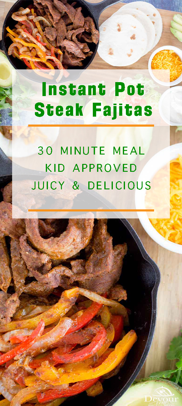 Steak fajitas are a quick and easy dinner idea that might just be on your menu after reading this easy steak fajita recipe! With all of the easy to follow steps and the promise of a flavorful dinner, how could it not be? #devourdinner #dinner #easydinner #instantpot #instantpotrecipes #recipes #recipe #yum #yummy #food #foodie #instantpot #instantpotrecipes #easyrecipe #easysteakfajitas #fajitasrecipe #steakfajitasrecipe #steakfajitas #mexicanrecipe #fajitas