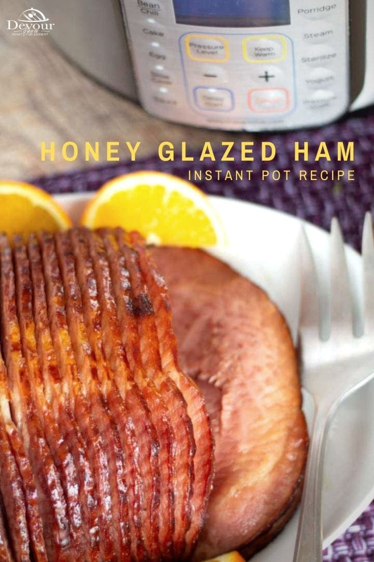 This honey glazed ham recipe is one that you'll want to use all year long, over and over again. Honey Ham brings a salty and sweet flavor that everyone loves. This spice-flavored ham you expect around the holidays, won't take hours to make. And will soon be your families favorite too! #devourdinner #easyrecipe #instantpot #instantpotrecipe #devourpower #foodiefriday #foodies #ham #honeyglazedham #familyfavoriterecipe #triedandtrue #thanksgiving #holidayrecipe #food #foodie #recipe #recipes #Yum