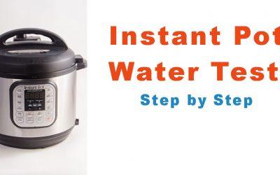Instant Pot Water Test