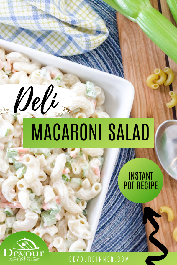 Deli Mac Salad is an incredibly bold and flavorful pasta side dish that can help to add a little life to your plate. It can also help to add in a little color variety too with all of the green and orange in a creamy sauce base. #devourdinner #instantpot #instantpotrecipe #sidedish #sidedishrecipe #easysidedish #Delimacsalad #delimacaronisalad #recipe #recipes #yum #yummy #recipeoftheday #foodie #food #Coldpastasalad