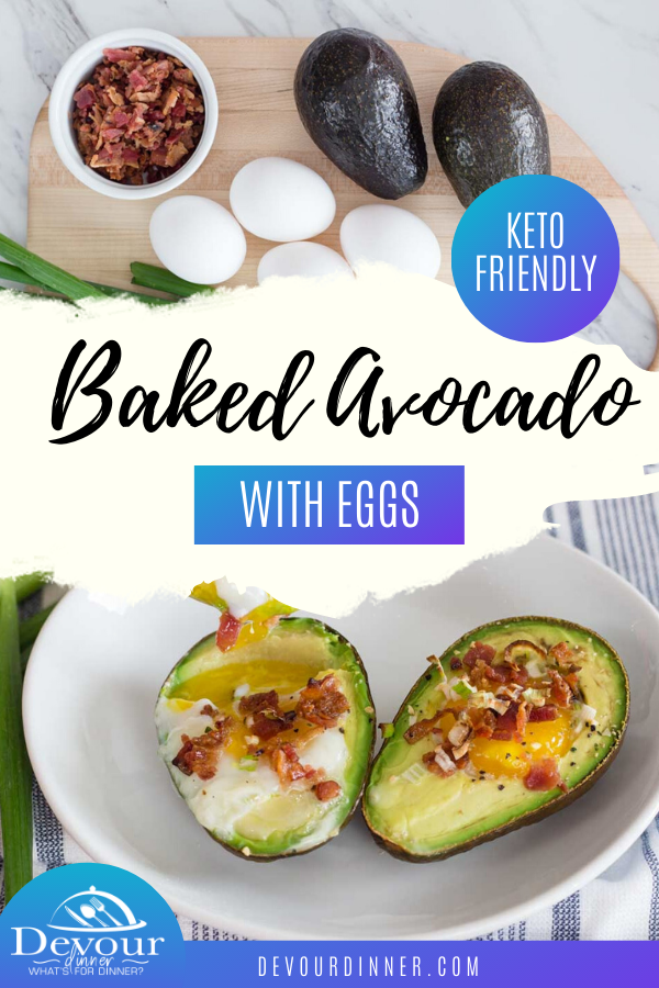 Check out this incredibly delicious baked avocado with eggs recipe for a tasty way to enjoy your favorite healthy omelet ingredients in one simple and easy breakfast recipe. This dish is flavorful, quick, and incredibly filling! #devourdinner #Breakfast #avocadobake #avocadoegg #breakfastrecipe #easyrecipe #food #foodie #recipe #recipes #keto #ketofriendly #ketorecipe