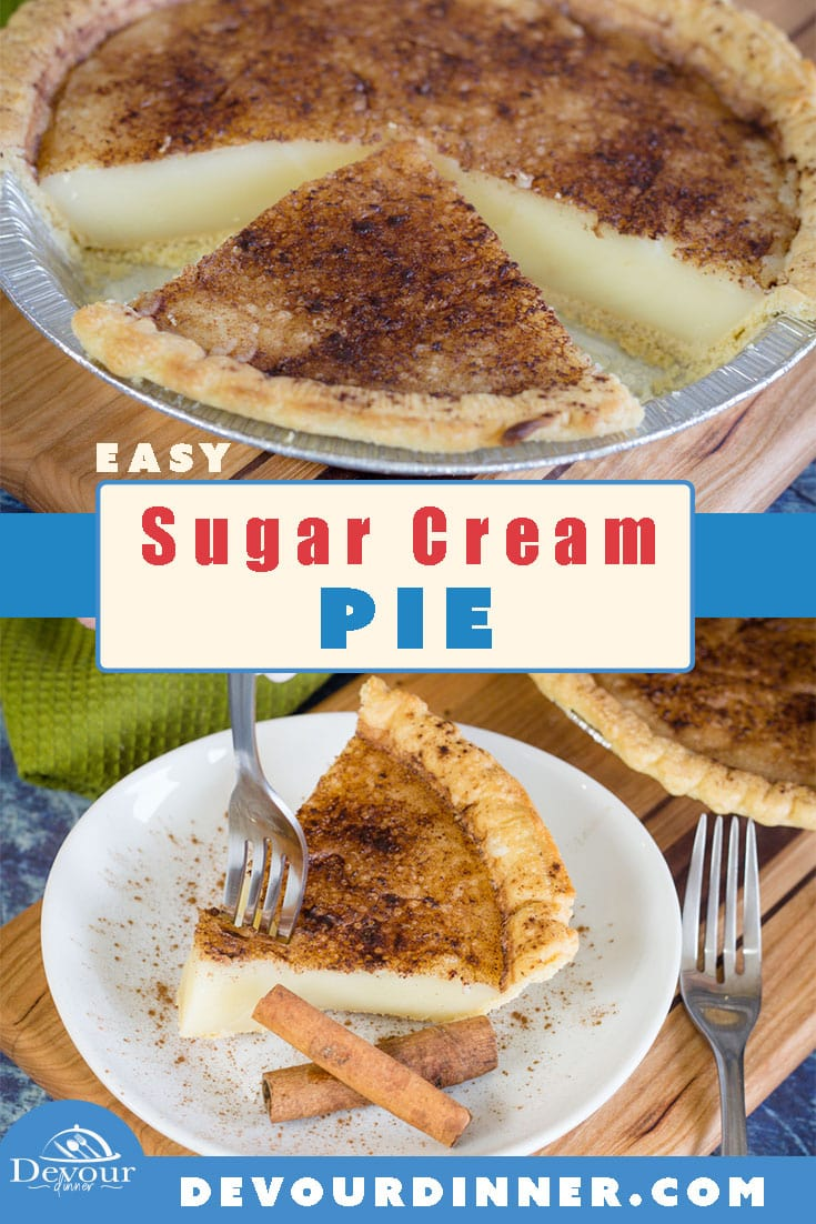 This easy sugar cream pie recipe is one that you'll want to make over and over again. With a delicious cinnamon sugar topping and a freezer crust pie, it's both flavorful and quick to make! This simple baked custard pie is going to be a hit at you next holiday party, potluck, or family gathering. It always goes quickly! #devourdinner #pie #easypie #sugarcreampie #pieday #piday #bakedpie #easydessert #dessert #dessertrecipe #yum #yummy #recipeoftheday