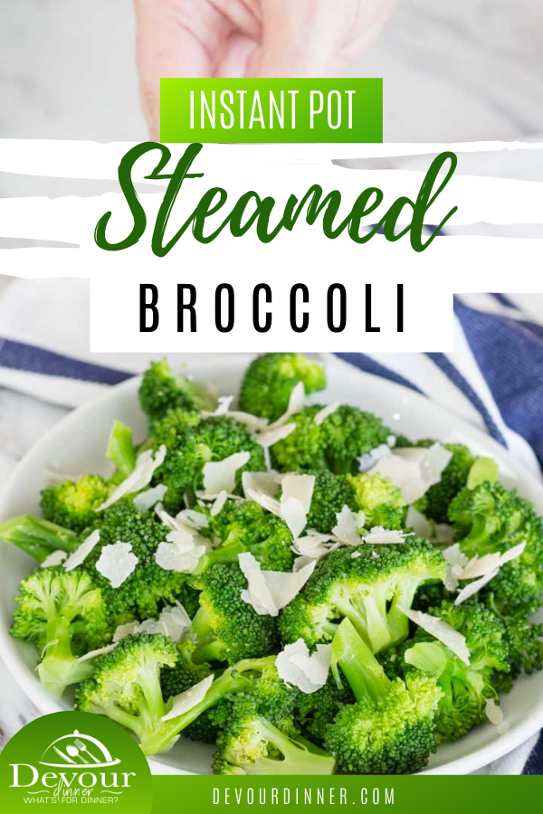 Instant Pot cooked broccoli is a simple and easy way to enjoy a vegetable side dish that tastes great and that is great for you. These healthy little florets taste as great as they look and will be great next to any main dish. Serve them for dinner and watch them disappear as everyone goes back for more! #devourdinner #instantpot #instantpotbroccoli #broccoli #easysidedish #sidedishrecipe #easyrecipe #steamedbroccoli #pressurecooking