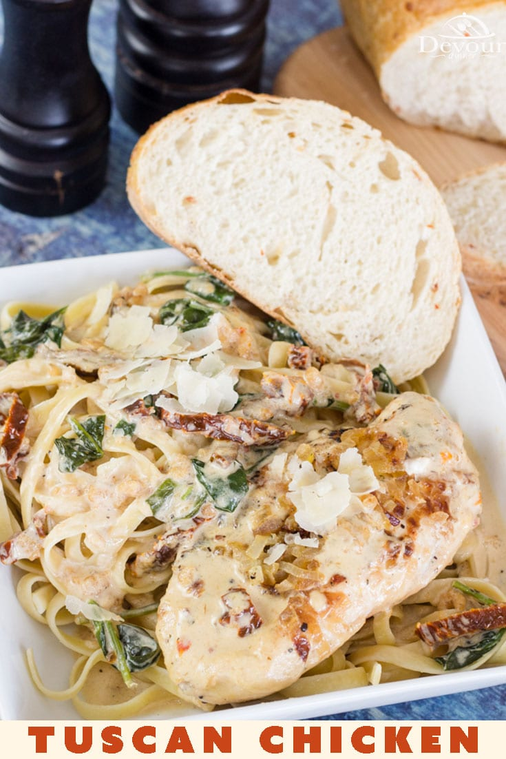 Tuscan Chicken is an incredibly delicious, savory, and creamy dish that goes great with some cooked pasta! With such a delicious and rich dish like this, you really don't need much else on the plate! Add French Bread and Mama Mia! #devourdinner #devourpower #tuscan #tuscanchicken #creamytuscanchicken #easyrecipe #dinner #easydinner #italian #tuscany #easydinnerrecipe #food #foodie #recipeoftheday #sundriedtomatoes