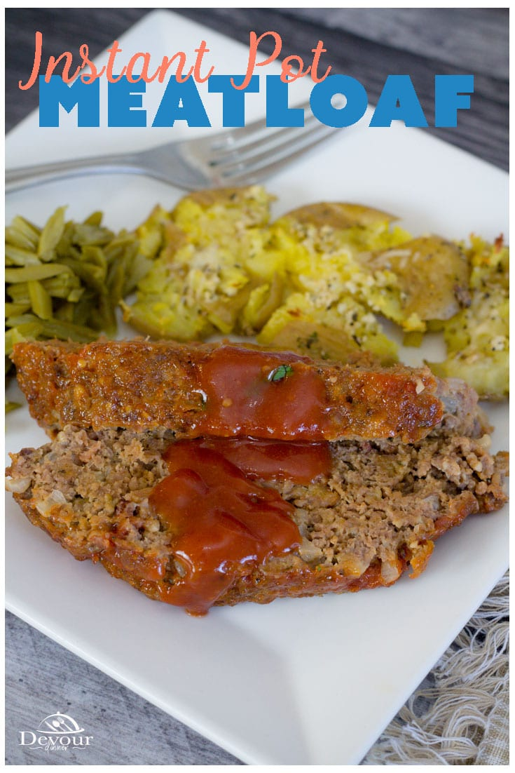 Everyone loves Meatloaf. While a Classic Meatloaf recipe can be easy to find, they can all be very different. Every family has their own version of this tasty comfort dish, and this Instant Pot Meatloaf is no different. #devourdinner #devourpower #meatloaf #classicmeatloaf #instantpotmeatloaf #instantpotrecipe #instantpot #pressurecooking #dinnerrecipe #meatloafrecipe #easyrecipe #easymeatloaf #easydinnerrecipe #yum #yummy #recipe #recipes