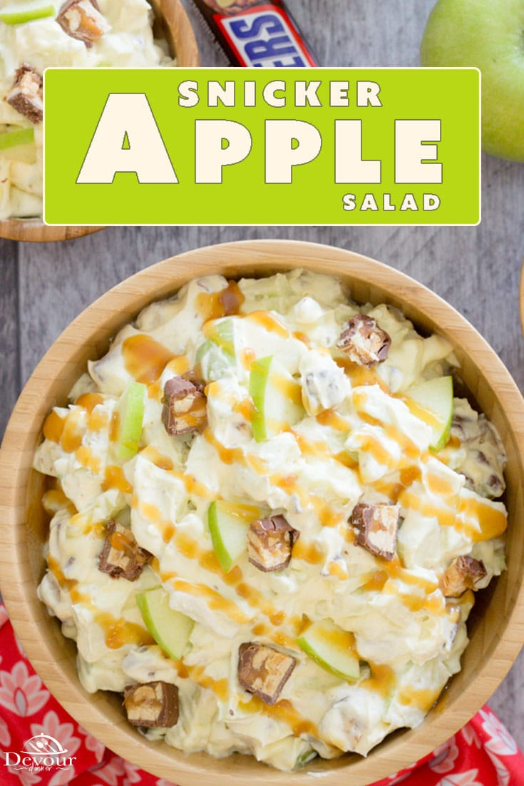 Snickers Apple Salad, it is a Side Dish or Dessert? You decide! It doesn't matter if Snickers is a Side Dish or Salad. Let me just tell you it's delicious & the bowl is always licked clean. That's my idea of a great recipe. It's a Pot Luck and BBQ Favorite and even better with a little caramel drizzled on top. #devourdinner #devourpower #sidedishrecipe #dessertrecipe #snickersalad #snickerapplesalad #dessert #apples #caramel #potluckfavorite #familyfavorite #kidapproved #snickers #coolwhipsalad
