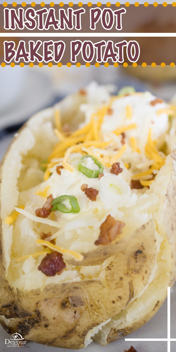 Instant Pot Baked Potatoes are an Idaho staple, and easy side dish recipe. Baked Potatoes are nice, fluffy with crispy skin on the outside. Instead of going for the conventional oven next time, try this Instant pot recipe and you will not be disappointed. #devourdinner #devourpower #easyrecipes #familyrecipes #tastemademedoit #foodandwine #americastestkitchen #yahoofood #cookscountry #instantpot #bakedpotato #instantpotbakedpotato #makeitdelicious #yum #instantpot #instantpotbakedpotato