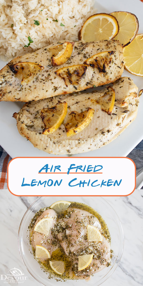 Lemon Chicken Marinade is one of those recipes you didn't know you needed until you tried it. The simple marinade really turns a piece of chicken into a delicious mouthwatering dish you will love. Air Fry, Grill or Bake for a delicious Dinner Recipe. #devourdinner #devourpower #lemonchicken #airfriedlemonchicken #chickenrecipe #Chickenmarinade #familyrecipe #easyrecipe #Airfryer #airfryerrecipe #kidapproved #Yum