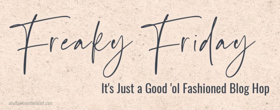 Freaky Friday Blog Hop