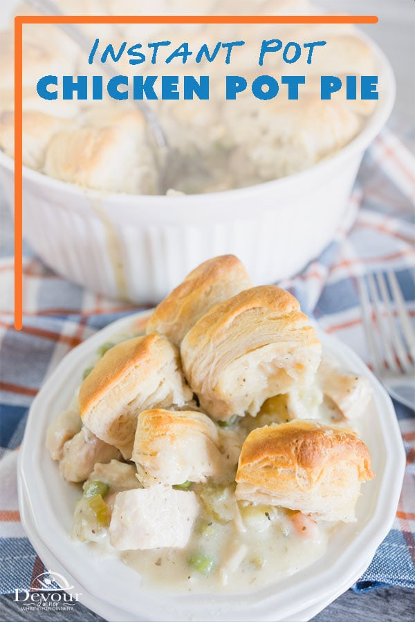 Is there anything more comforting than Chicken Pot Pie? Instant Pot Chicken Pot Pie loaded with Potatoes, Carrots, Celery, Onions and Peas in a delicious sauce is truly a comfort food recipe and takes me back to being a child when my Mom would make a traditional family meal. #devourdinner #devourpower #chickenpotpie #instantpotchickenpotpie #easyrecipe #familyfriendly #iammartha #pillsburygrands #instantpotrecipe #potpierecipe #chickenrecipe #instantpot #bonappetitmag #thekitchn #recipeoftheday