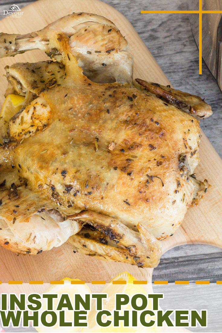 Instant Pot Whole Chicken seasoned to perfection and seared creating a moist and flavorful chicken perfect for meal prep, salads or Dinner. Easy to make with step-by-step instructions and cost-effective. Season with Salt, Pepper, Paprika, Italian Seasonings and Garlic Powder. #devourdinner #devourpower #instantpotwholechicken #wholechicken #roastedchicken #instantpotrecipe #easyrecipe #dinnerrecipe #familyrecipe #easydinner #chickendinner #mealprep #iammartha #foodiefriday #instantpot #yum