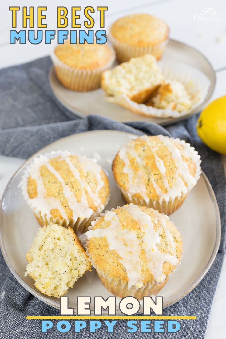Lemon Poppy Seed Muffins have Lemon Zest throughout and they are so fresh, zesty, and delicious. Top with a Lemon Glaze or enjoy without, you decide! Make 6 Jumbo Muffins, 12 Regular size Muffins or up to 24 mini muffins with this quick and easy recipe. Enjoy as a snack or just because. You will Love them. #devourdinner #devourpower #iammartha #bonappetitmag #thekitchn #americastestkitchen #foodgawker #bareaders #lemonweek #lemonpoppyseedmuffins #lemonmuffins #poppyseedmuffin #yum #yummy
