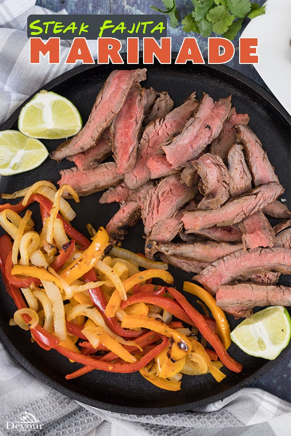 Making the BEST Fajita Steak Marinade is quick and easy. Using Olive Oil, Lime Juice, Orange Juice, Garlic, and a spice blend. It's delicious. Marinate for 3-4 hours and grill, pan sear, or broil with step-by-step instructions to make a delicious dinner. #devourdinner #devourpower #steakfajita #steakfajitamarinade #fajitamarinade #easyrecipe #flanksteak #skirtsteak #iammartha #buzzfeast #easyrecipe #familyrecipe #familyfavorite #cincodemayo #tacotuesday #yum #yummy #grilledfajitas #beef