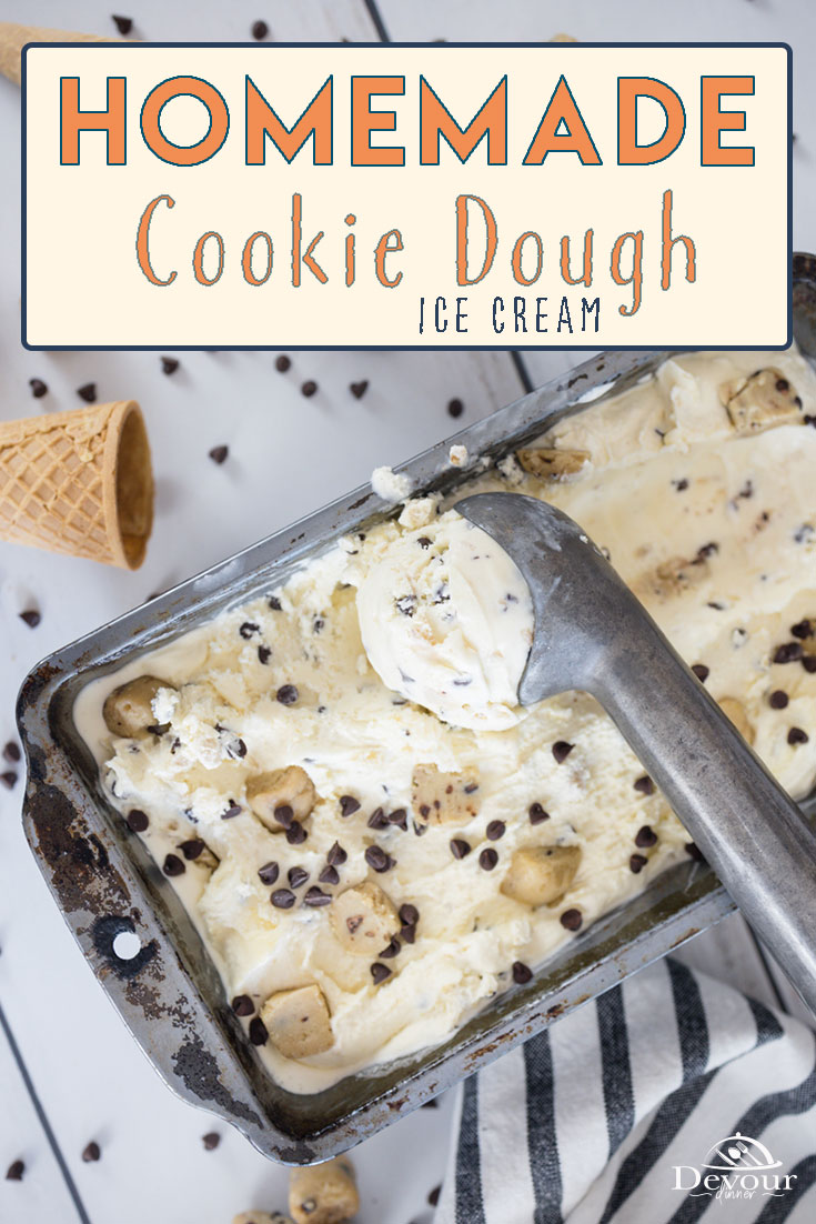Homemade Cookie Dough Ice Cream made with heavy cream, milk, sugar, vanilla, egg yolks, chocolate chips and cookie dough. Delicious and creamy Ice Cream Treat. Scoopable Ice Cream that is perfect served on a waffle cone or as a cookie sandwich. Try on top of a Pizooki it's delicious. #devourdinner #devourpower #whatsfordinner #homemadeicecream #cookiedough #rawcookiedough #cookiedoughicecream #ediblecookiedough #homemadecookiedoughicecream #forthefam #buzzfeast #cooksillustrated #whatsonmyplate