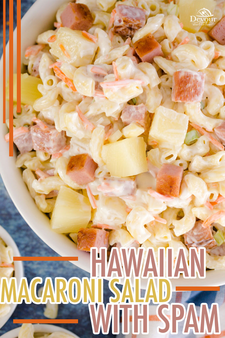 Hawaiian Macaroni Salad with Fried Spam is a favorite on a traditional Hawaiian Lunch Plate. With fried Spam bites and juicy pineapple makes this Pasta Salad a perfect side dish recipe. Instant Pot and Stove directions for this Pot Luck Favorite. Ono's Hawaiian Macaroni Salad with Spam and Pineapple is a keeper recipe. #devourdinner #devourpower #whatsfordinner #onoshawaiianmacaronisalad #hawaiianmacaronisaladwithspam #spam #pastasalad #Eatingfortheinsta #food #yum #delicious #fresh #foodie
